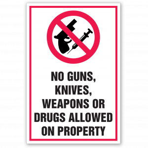 Stock No Guns, Knives, Weapons or Drugs Decal